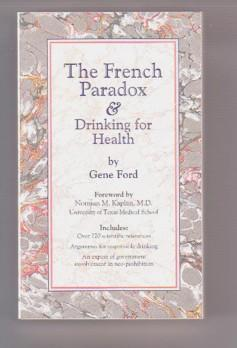 The French Paradox & Drinking for Health