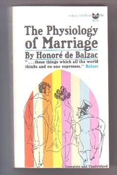 The Physiology of Marriage: de Balzac, Honore;