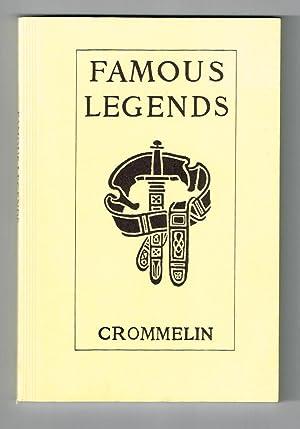 Famous Legends Adapted for Children: Crommelin, Emeline G.