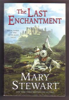The Last Enchantment: Book Three of the: Stewart, Mary