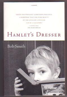 Hamlet's Dresser: A Memoir: Smith, Bob