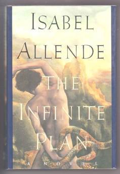 The Infinite Plan: A Novel: Allende, Isabel; Peden,