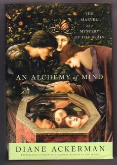 An Alchemy of Mind: The Marvel and: Ackerman, Diane