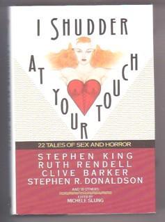 I Shudder at Your Touch: Twenty Two: Slung, Michele (Editor);