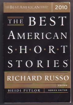 The Best American Short Stories 2010 (The: Russo, Richard (Editor);
