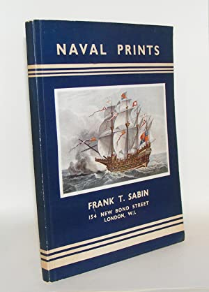 A CATALOGUE OF NAVAL PRINTS English Colonial and Foreign Views: SABIN V. Philip