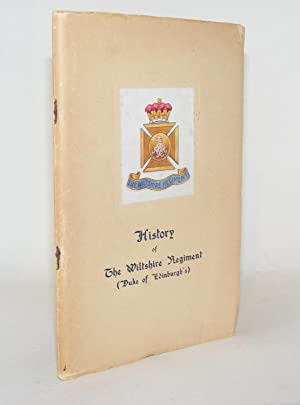 A SHORT HISTORY OF THE WILTSHIRE REGIMENT Duke of Edinburgh's 62nd and 99th Foot from 1756 to ...