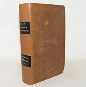 CONVERSATIONS OF LORD BYRON With Thomas Medwin Two Volumes in One Complete: BYRON Lord, MEDWIN ...