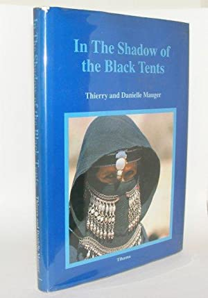 IN THE SHADOW OF THE BLACK TENTS: MAUGER Thierry, MAUGER Danielle