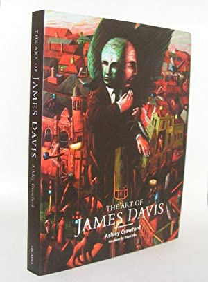 THE ART OF JAMES DAVIS: DAVIS James, CRAWFORD Ashley