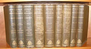 ITALY AND HER INVADERS Eight Volumes in Nine: HODGKIN Thomas