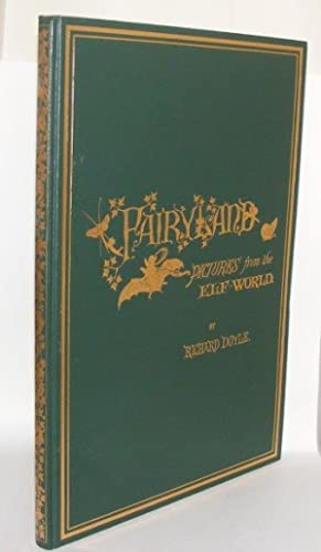 IN FAIRY-LAND A Series of Pictures from: DOYLE Richard, ALLINGTON