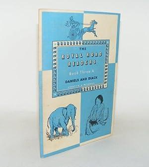 ROYAL ROAD READERS Book Three A.: DANIELS J.C., DIACK