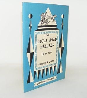 ROYAL ROAD READERS Book Five: DANIELS J.C., DIACK