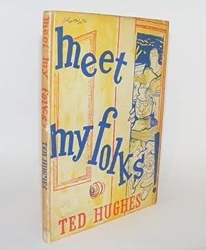 MEET MY FOLKS!: HUGHES Ted