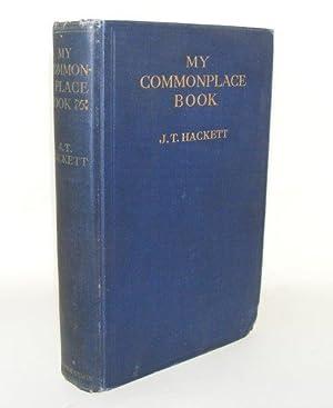 MY COMMONPLACE BOOK: HACKETT J. T.