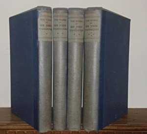 THE COMPLETE WORKS OF SIR JOHN VANBRUGH 4 Volumes: VANBRUGH Sir John, DOBREE Bonamy, WEBB Geoffrey