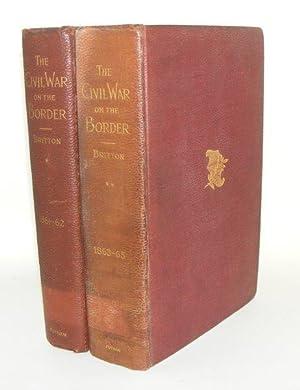 THE CIVIL WAR ON THE BORDER Volume I [&] Volume II: BRITTON Wiley