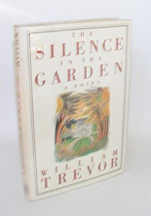 THE SILENCE IN THE GARDEN: TREVOR William