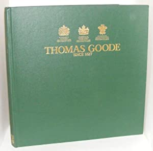 THOMAS GOODE SINCE 1827