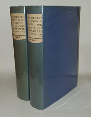 THE SHAKSPERE ALLUSION BOOK A Collection of: INGLEBY C.M., TOULMIN