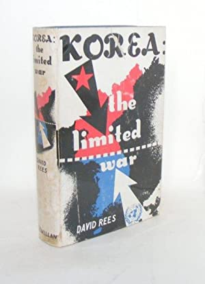 KOREA The Limited War: REES David
