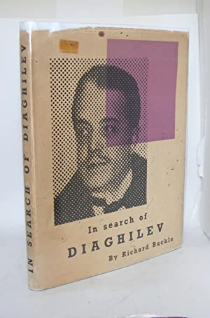 IN SEARCH OF DIAGHILEV: BUCKLE Richard