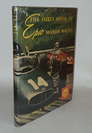 THE SHELL BOOK OF EPIC MOTOR RACES: ROBERTS Peter