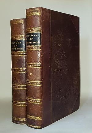 A HISTORY OF BRITISH BIRDS Volume I: BEWICK Thomas
