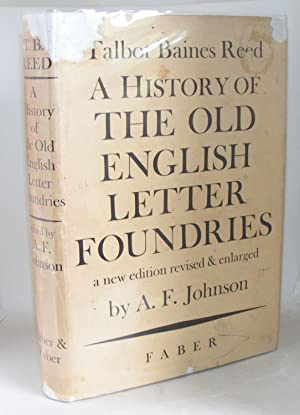 A HISTORY OF THE OLD ENGLISH LETTER: REED Talbot Baines,