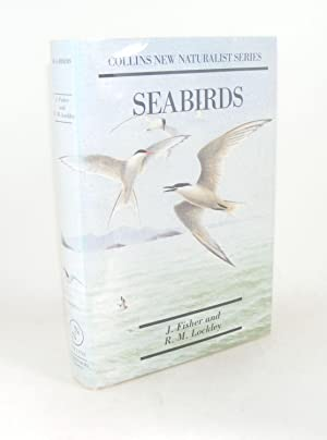 SEA-BIRDS An Introduction to the Natural History: FISHER James, LOCKLEY