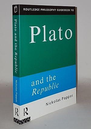 PLATO And the Republic: PAPPAS Nickolas