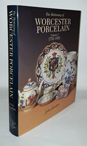WORCESTER PORCELAIN Volume One 1751-1851
