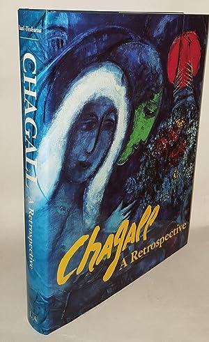 MARC CHAGALL A Retrospective: CHAGALL Marc, BAAL-TESHUVA
