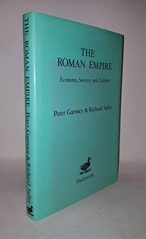 THE ROMAN EMPIRE Economy Society and Culture: GARNSEY Peter, SALLER