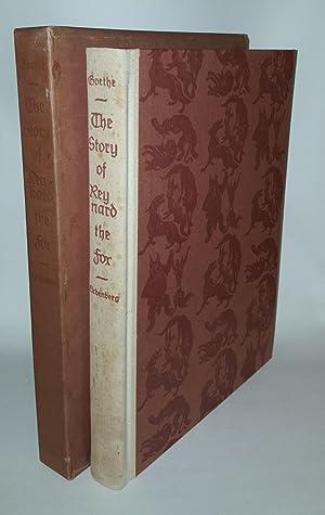 THE STORY OF REYNARD THE FOX Translated: GOETHE J.W., EICHENBERG