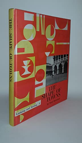 THE SHAPE OF TOWNS Looking and Seeing: ROWLAND Kurt