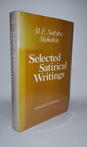 SELECTED SATIRICAL WRITINGS: M.E. SALTYKOV-SHCHEDRIN, FOOTE