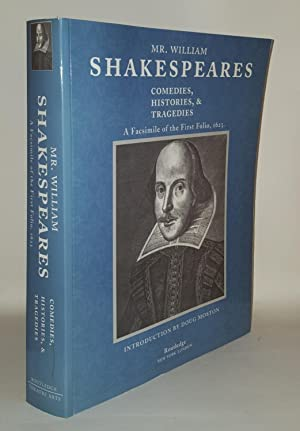 MR WILLIAM SHAKESPEARE'S COMEDIES TRAGEDIES & HISTORIES: SHAKESPEARE William