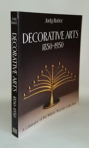 DECORATIVE ARTS 1850-1950 Catalogue of the Modern Collection in the British Museum