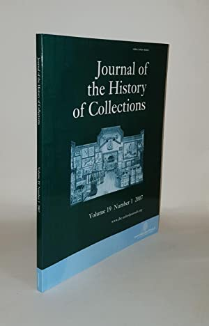 JOURNAL OF THE HISTORY OF COLLECTIONS Volume 19 Number 1 2007