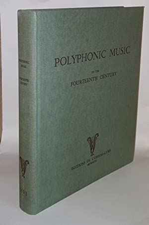 POLYPHONIC MUSIC OF THE FOURTEENTH CENTURY Volume: FISCHER Von Kurt,