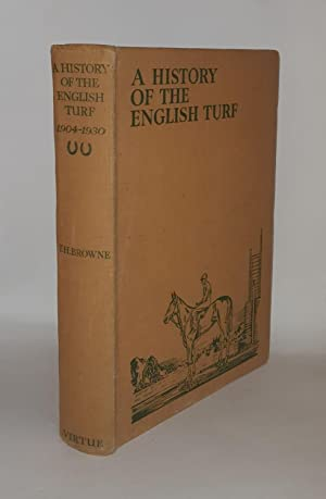 HISTORY OF THE ENGLISH TURF Volume II: BROWNE T.H.