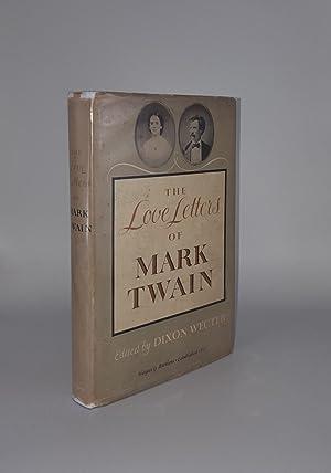 THE LOVE LETTERS OF MARK TWAIN: TWAIN Mark, WECHTER