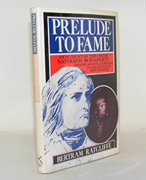 PRELUDE TO FAME An Account of the: RATCLIFFE Bertram