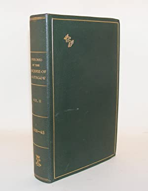 SPEECHES BY THE MARQUESS OF LINLITHGOW Vol 2 From 29th November 1938 To 16th October 1943: ...