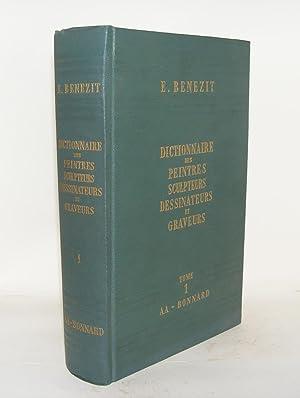 DICTIONNAIRE CRITIQUE ET DOCUMENTAIRE DES PEINTRES SCULPTEURS: BENEZIT E.