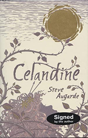 Celandine. Book 2 in The Various (Touchstone) Trilogy. *first edition, signed by the author*