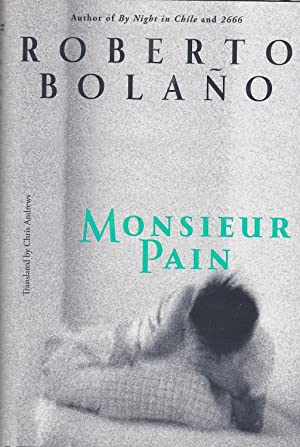 Monsieur Pain **First US Edition and First in translation**