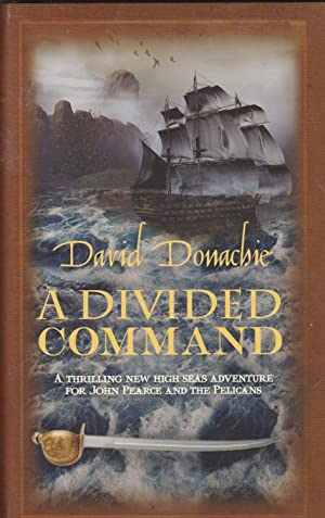 A Divided Command **signed first edition** (John Pearce Naval Adventure)